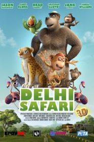 Delhi Safari (2012) Dual Audio BluRay 720p GDrive | 1Drive