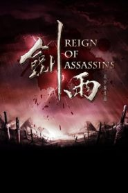 Reign of Assassins (2010) BluRay 480p & 720p | GDrive