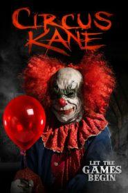 Circus Kane (2017) BluRay Dual Audio 480P 720P GDrive