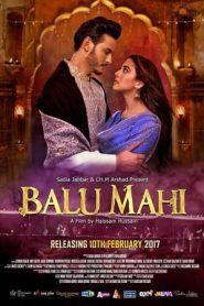 Balu Mahi (2017) Hindi-Urdu WEB-HD 480P 720P x264