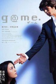Game | G@me. (2003) Japanese DVDRip 480p & 720p | GDrive