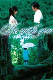 Be With You (2004) BluRay 480p & 720p | GDRive