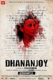 Dhananjay (2017) Bengali HDRip 480p & 720p GDrive