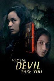 May the Devil Take You (2018) HEVC NF WEB-DL 720p | GDrive