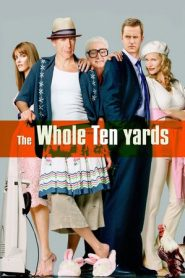 The Whole Ten Yards (2004) BluRay 480p & 720p GDrive