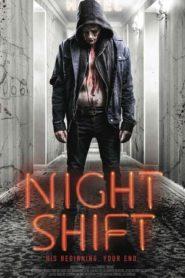 Nightshift | Killer Night Shift (2018) WEB-DL 720p GDrive