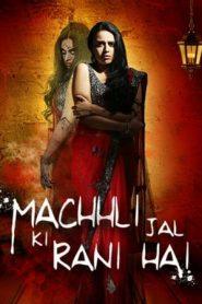 Machhli Jal Ki Rani Hai (2014) Hindi WebRip 480p & 720p   GDrive