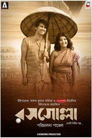 Rosogolla (2018) Bengali WEB-DL 480p 720p | GDrive