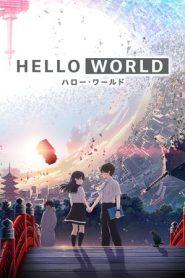 Hello World (2019) Japanese BluRay 480p & 720p   GDrive