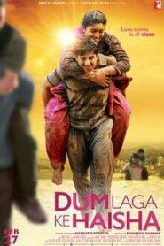 Dum Laga Ke Haisha (2015) Hindi BluRay 480p & 720p Gdrive