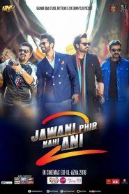 Jawani Phir Nahi Ani 2 (2018) Hindi Urdu SDTVRip 480p & 720p GDrive | 1Drive