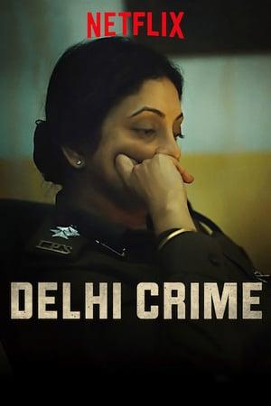 Delhi Crime : Season 1 Hindi NF WEB-DL 480p & 720p | [Complete]
