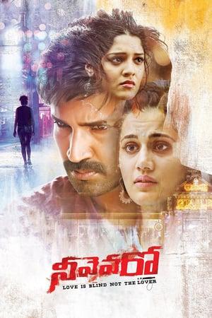 Neevevaro (2018) Hindi Dubbed WEB-Rip | Telugu HDRip | 480P 720P | GDrive