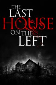 The Last House On The Left (2009) UNRATED BluRay 480p & 720p | GDrive