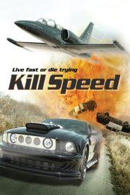 Kill Speed (2010) BluRay 480P 720P GDrive