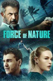 Force of Nature (2020) HEVC BluRay 720p | GDrive | 1Drive | DropBox
