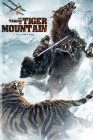 The Taking of Tiger Mountain (2014) Dual Audio BluRay 480P 720P GDrive