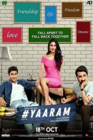 Yaaram (2019) Hindi WEB-Rip 480p & 720p | GDrive | 1Drive
