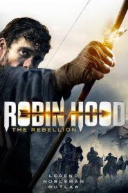 Robin Hood The Rebellion (2018) WEB-HD 480p & 720p GDRive