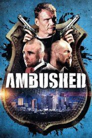 Ambushed (2013) BluRay 720p | GDrive