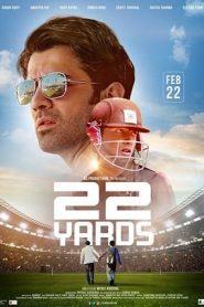 22 Yards (2019) Hindi WebRip 480p & 720p | GDrive