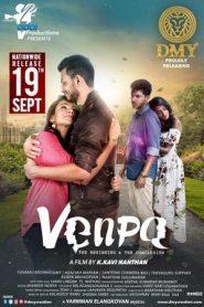 Venpa (2019) Tamil TRUE WEB-DL 480p & 720p | GDrive