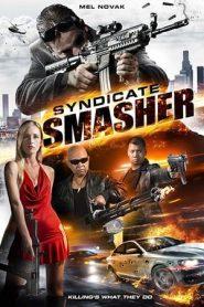 Syndicate Smasher (2018) WEB-DL 480P 720P 1080P x264