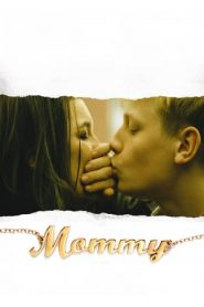 Mommy (2014) BluRay 480p & 720p | GDrive